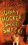 Dinky  Shoots Smack