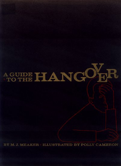 A Guide to the Hangover