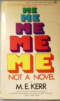 Me Me Me Me Me: Not a Novel