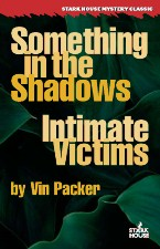 something in the shadows/intimate victims