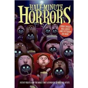 Half Minute Horrors!