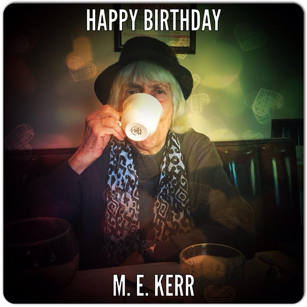Happy Birthday M.E. Kerr